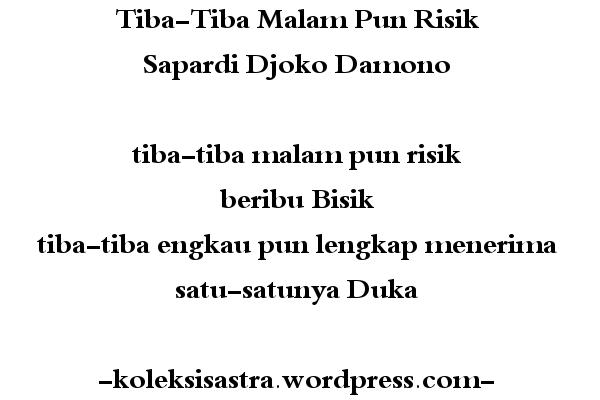 Sapardi Djoko Damono - Tiba-tiba malam pun risik